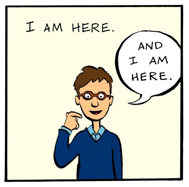 I am here.